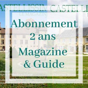 Abonnement 2 ans magazine et guide Castellissim à partir du numéro 7