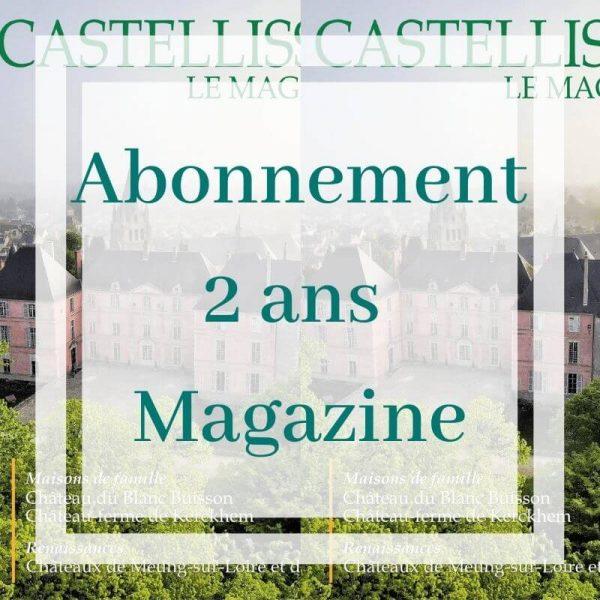 Magazine Castellissim abonnement 2 ans patrimoine